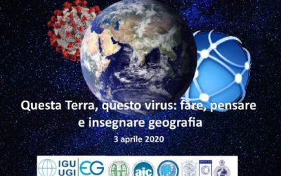 """""""Questa Terra, questo virus: fare, pensare e insegnare geografia"""""""
