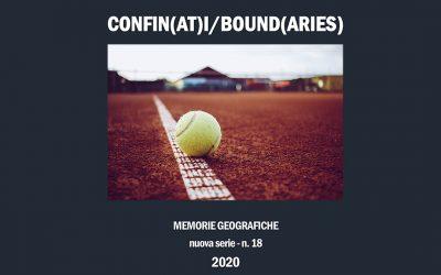 """Memorie Geografiche Vol. XVII """"Oltre la Globalizzazione CONFIN(AT)I/BOUND(ARIES)"""""""